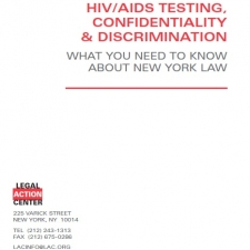 HIV/AIDS Testing, Confidentiality & Discrimination