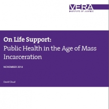 On Life Support: Public Health in the Age of Mass Incarceration